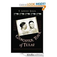 Gangster Tour of Texas T. Lindsay Baker
