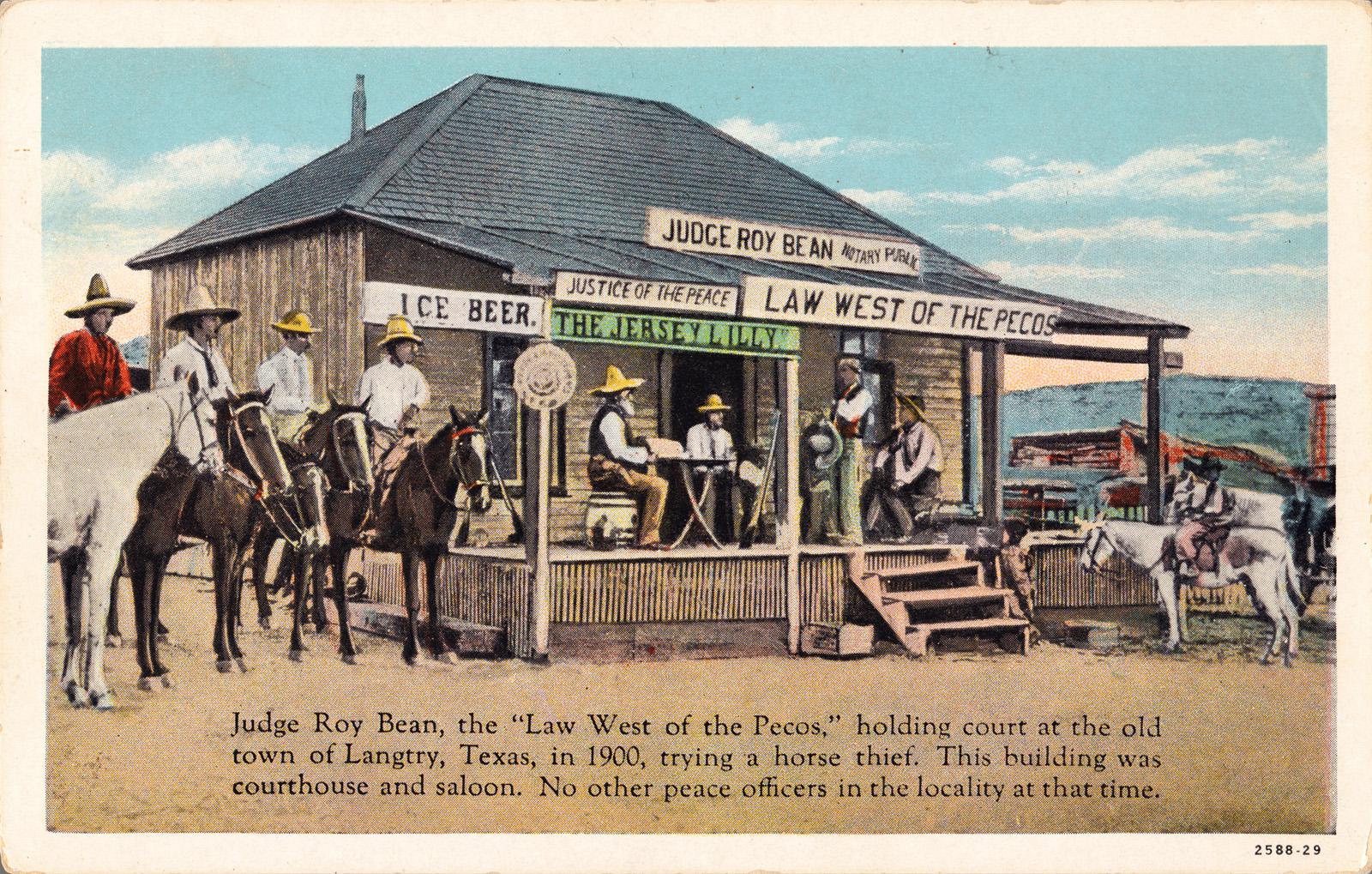 Judge Roy Bean Law West Of The Pecos Myra H Mcilvain