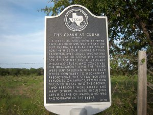 Texas Historical Marker tells the story of the Crash at Crush.